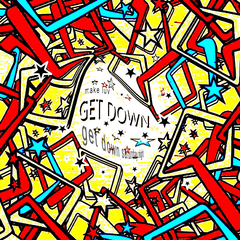 Get down ssaturday night make luv